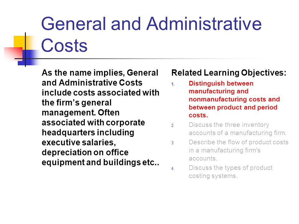 General and Administrative Costs