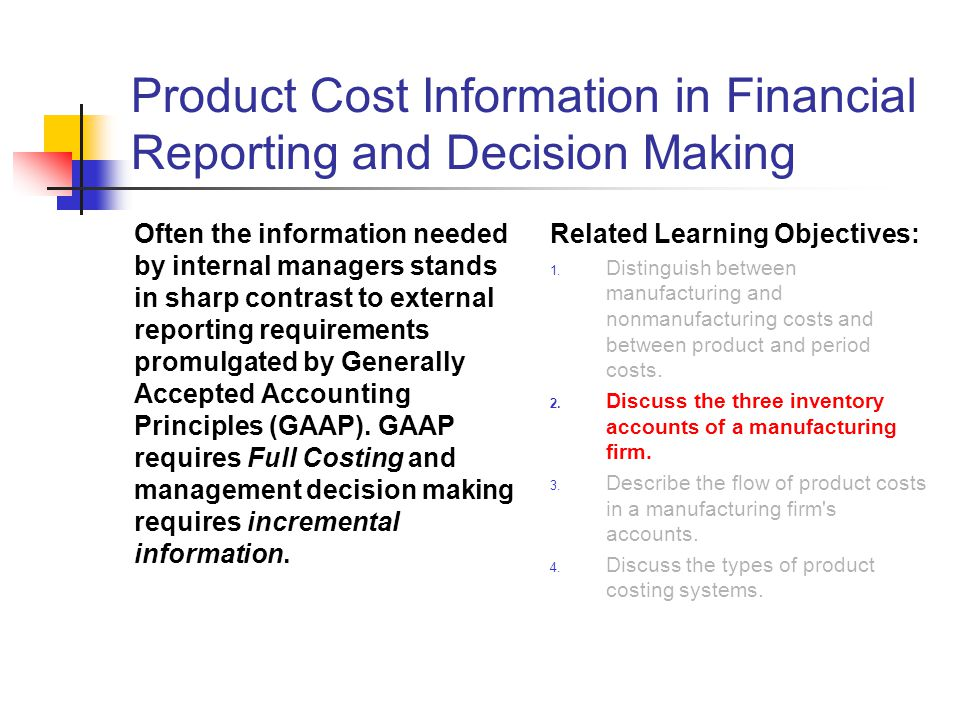 cost information for decision making Cost accounting is the process of recording, classifying, analyzing, summarizing,  and allocating  cost accounting provides the detailed cost information that  management needs to control current operations and plan for the future  by  decision making costs: these costs are used for managerial decision making.