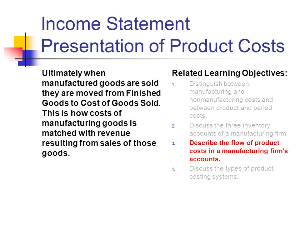 Income Statement Presentation of Product Costs