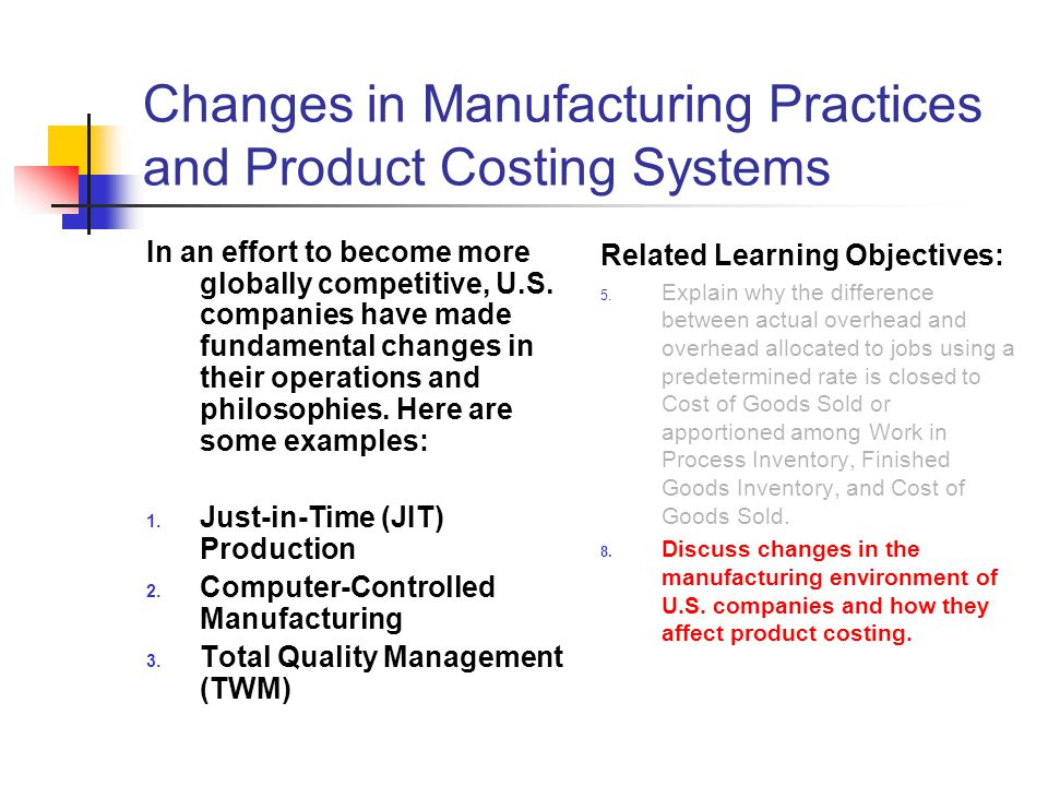 product costing system Case study on product costing system you, the managerial accountant, are asked by the cfo (mr smith) of wilson–west manufacturing (a new company) to set up a product costing system.