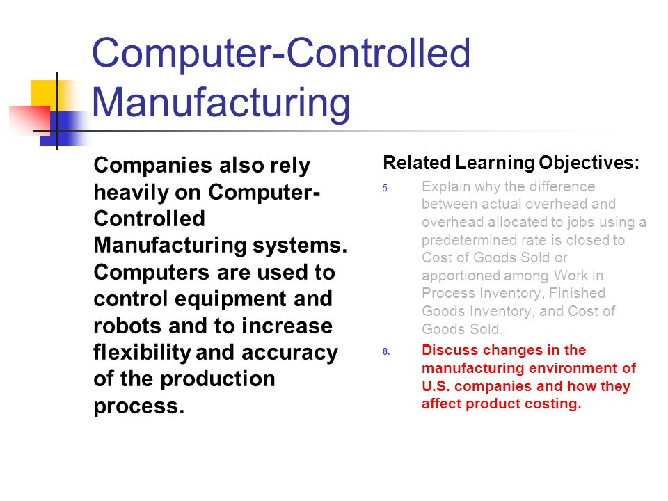 Computer-Controlled Manufacturing