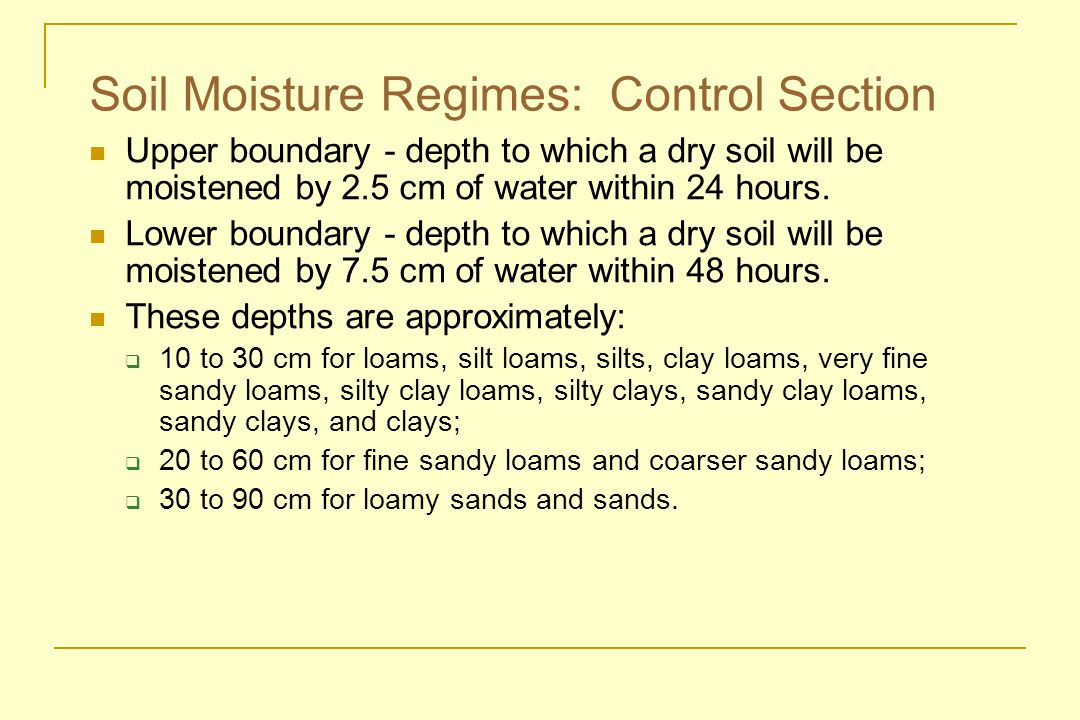 Soil Moisture Regimes: Control Section