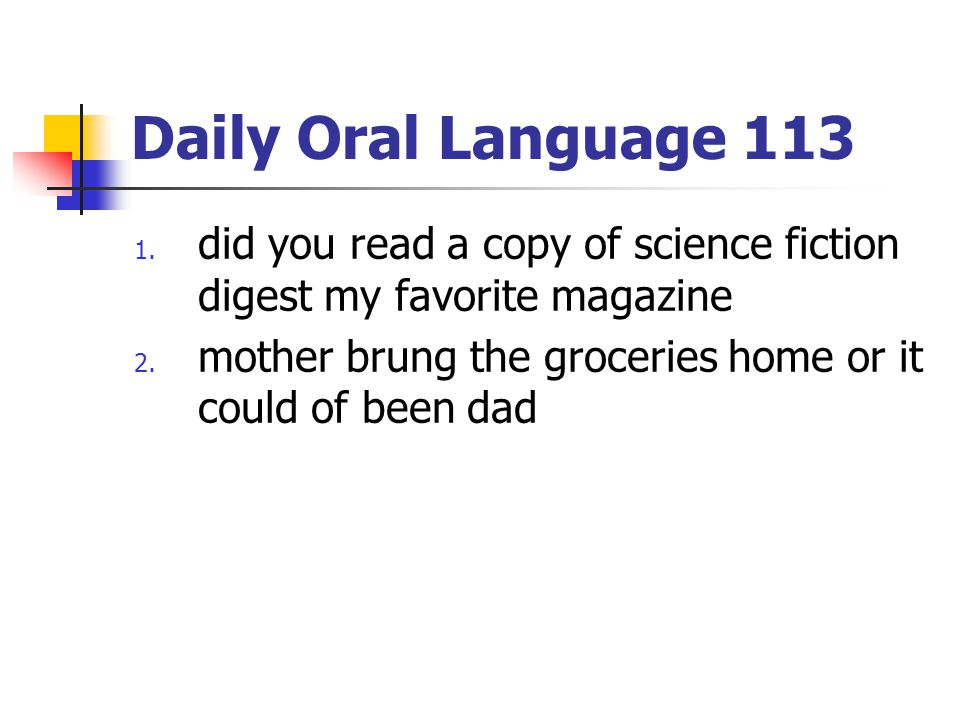 Daily Oral Language 113 did you read a copy of science fiction digest my favorite magazine.