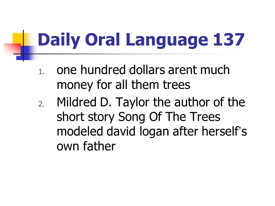 Daily Oral Language 137 one hundred dollars arent much money for all them trees.
