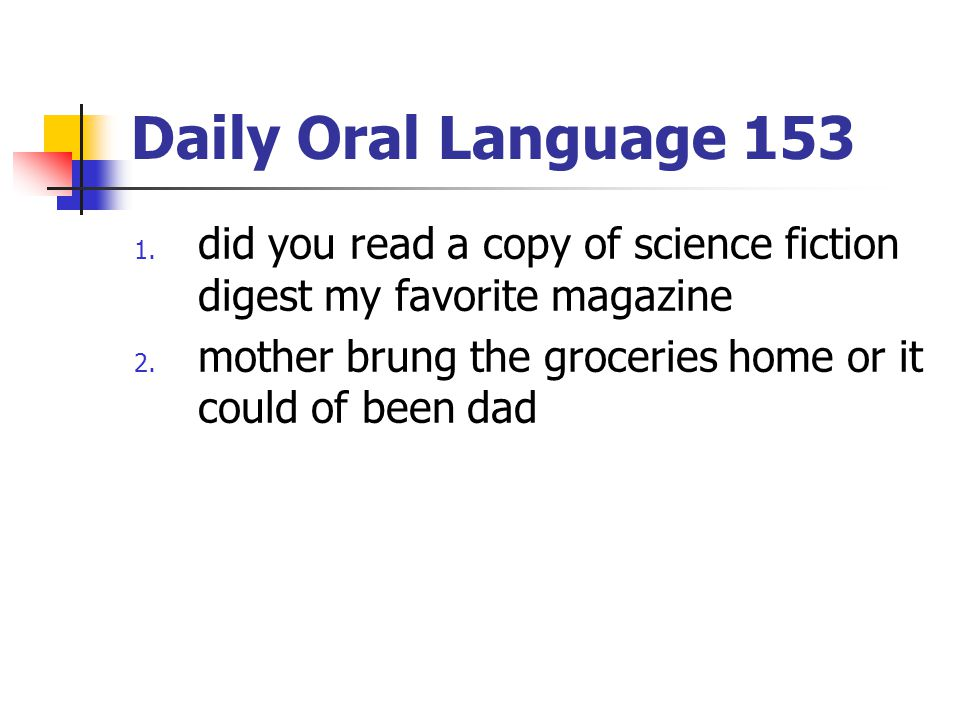 Daily Oral Language 153 did you read a copy of science fiction digest my favorite magazine.