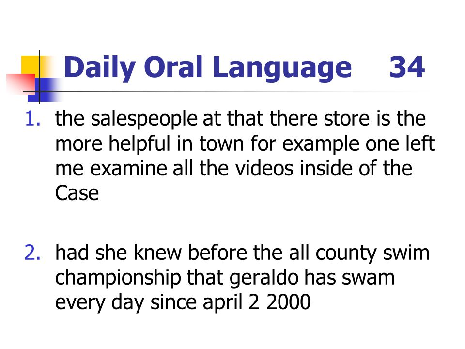 Daily Oral Language 34