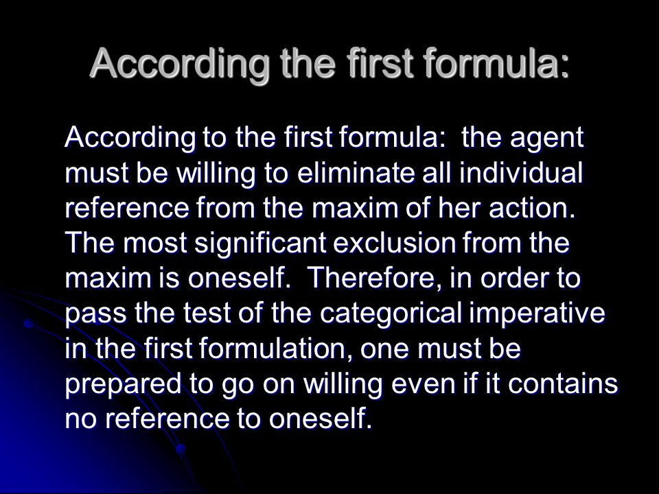 According the first formula: