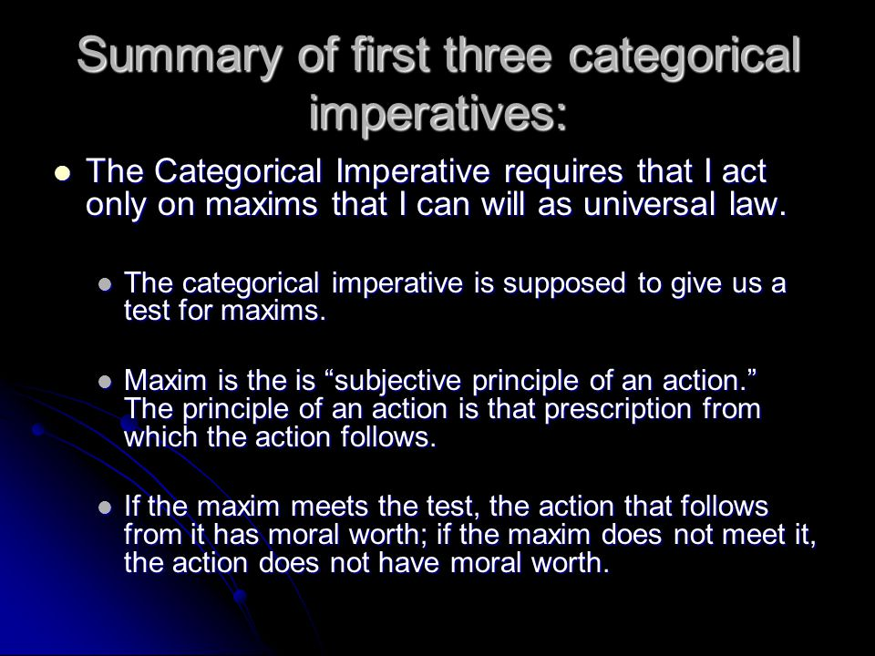 Summary of first three categorical imperatives: