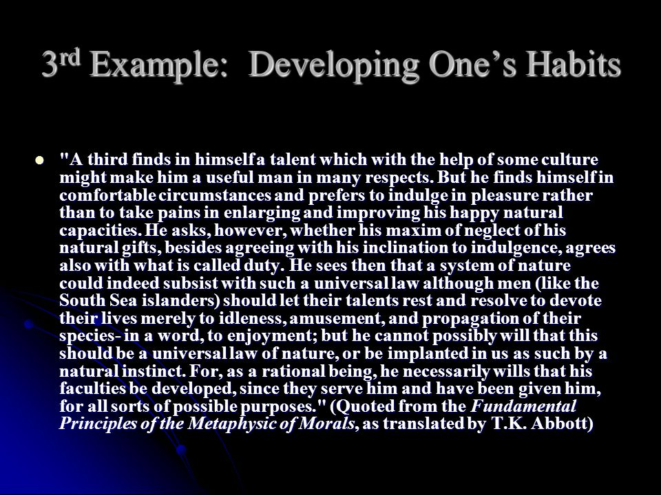 3rd Example: Developing One's Habits