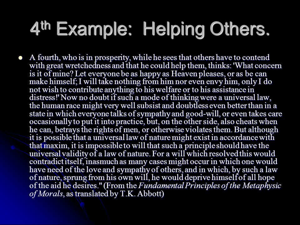 4th Example: Helping Others.