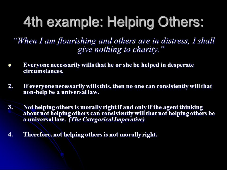 4th example: Helping Others: