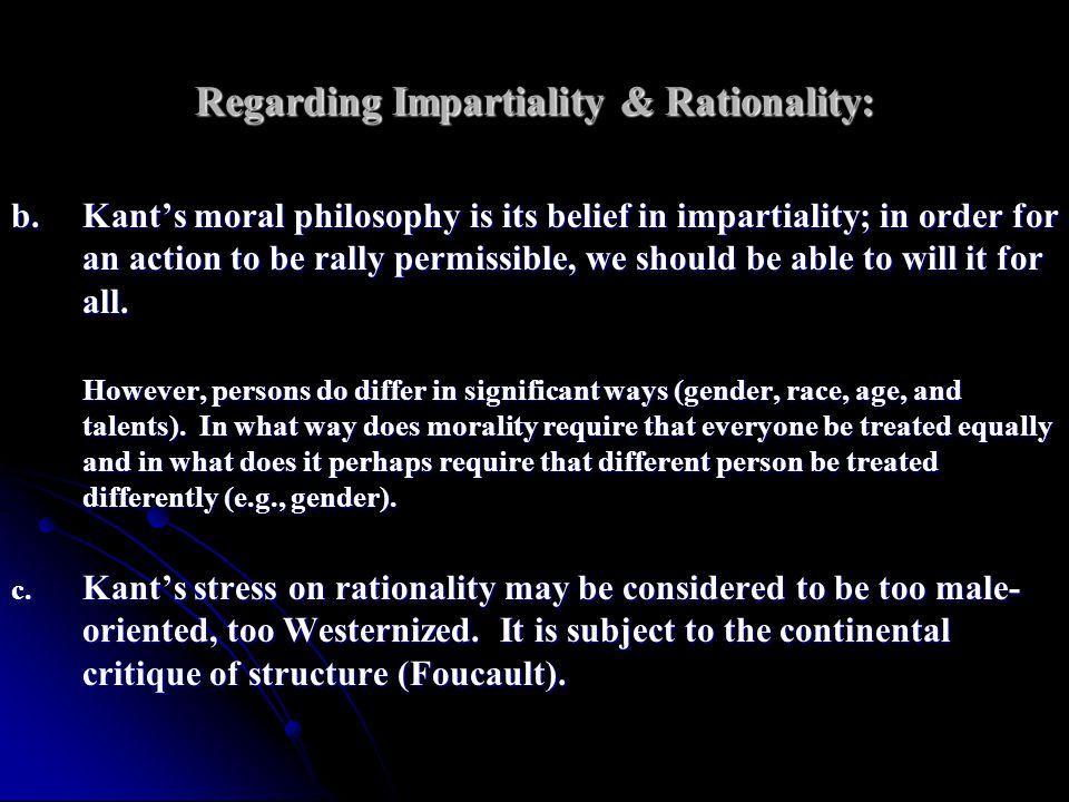 Regarding Impartiality & Rationality: