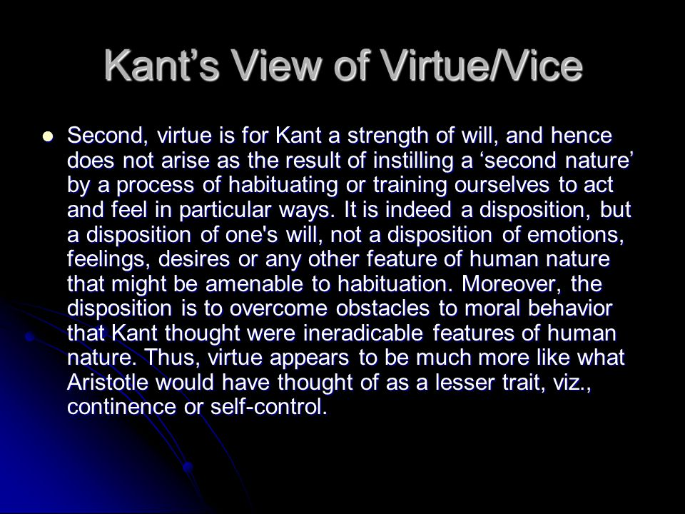 Kant's View of Virtue/Vice