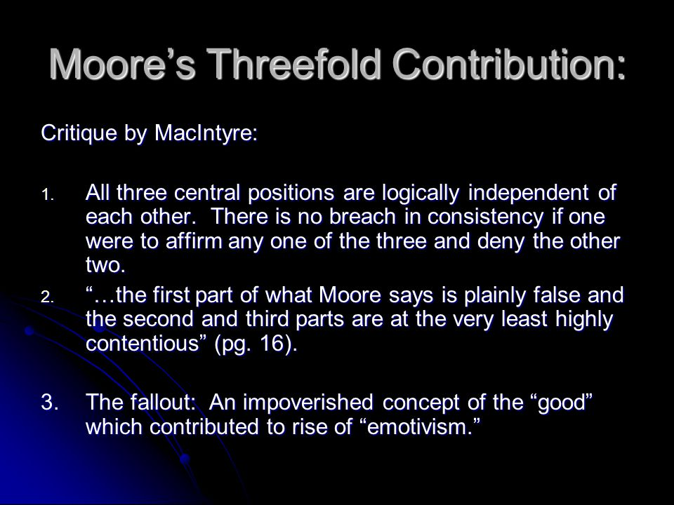 Moore's Threefold Contribution: