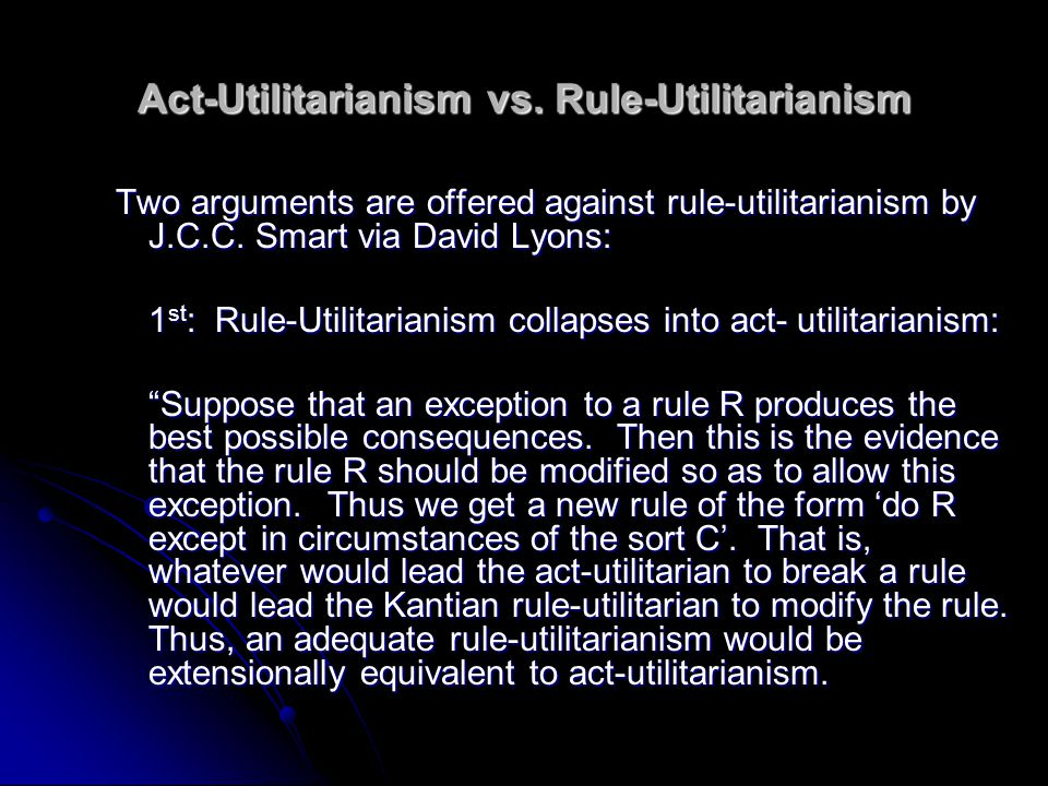 Act-Utilitarianism vs. Rule-Utilitarianism