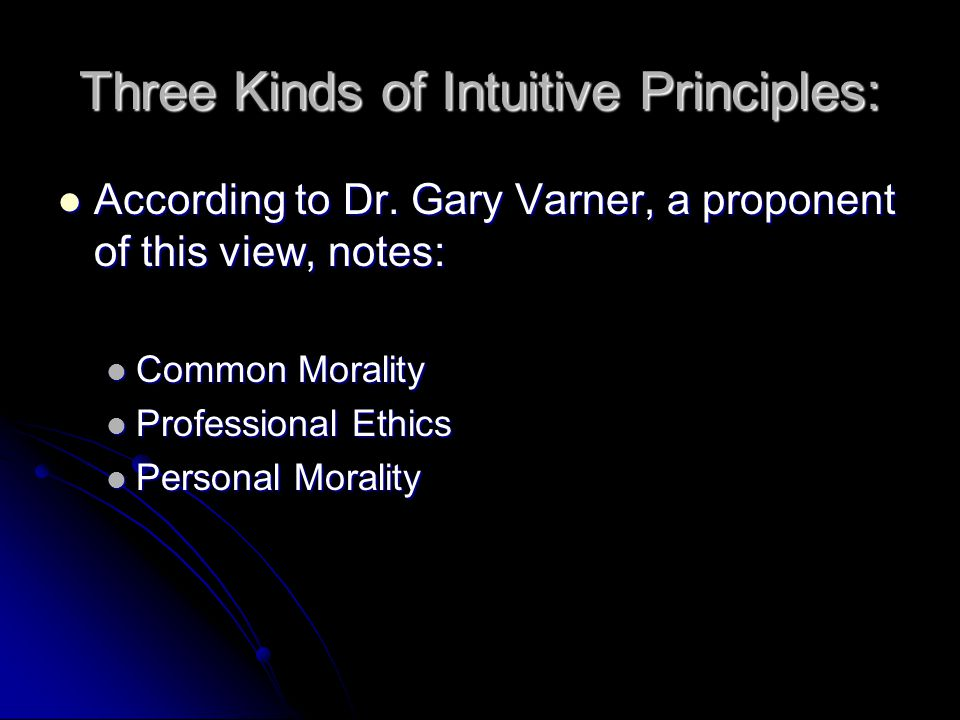 Three Kinds of Intuitive Principles: