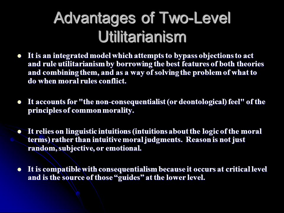 Advantages of Two-Level Utilitarianism