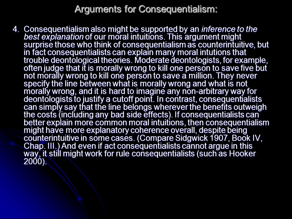 Arguments for Consequentialism:
