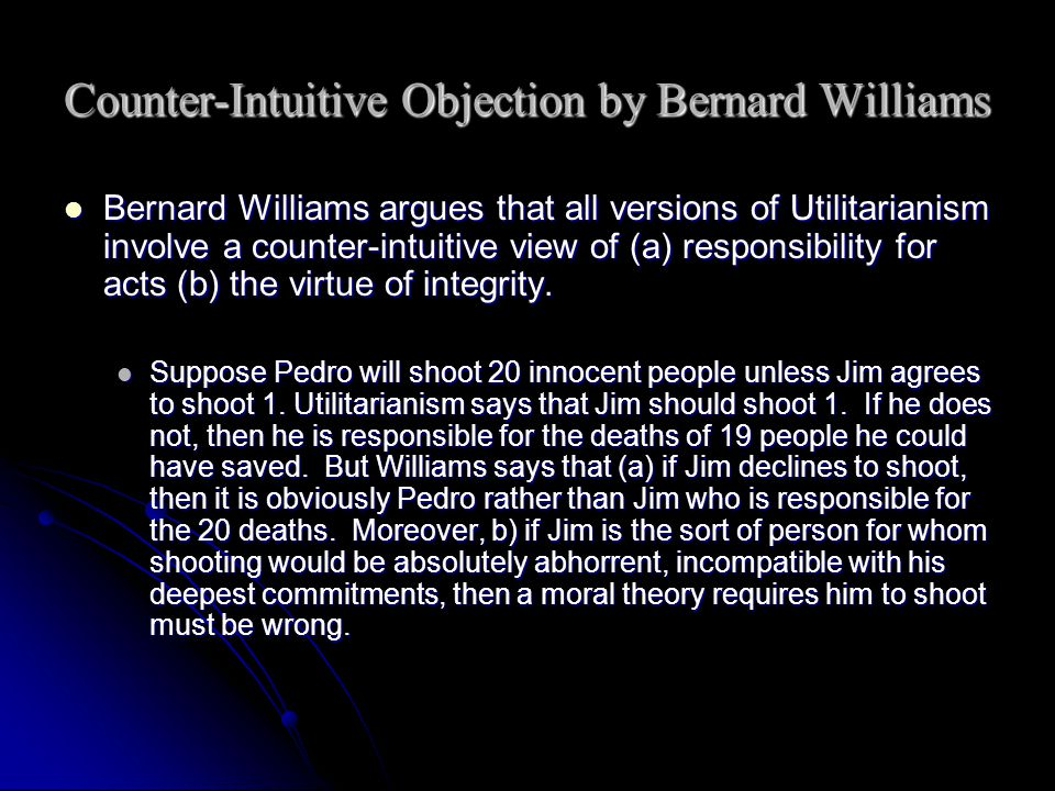 Counter-Intuitive Objection by Bernard Williams