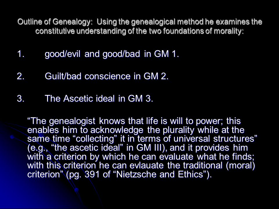 1. good/evil and good/bad in GM 1. 2. Guilt/bad conscience in GM 2.