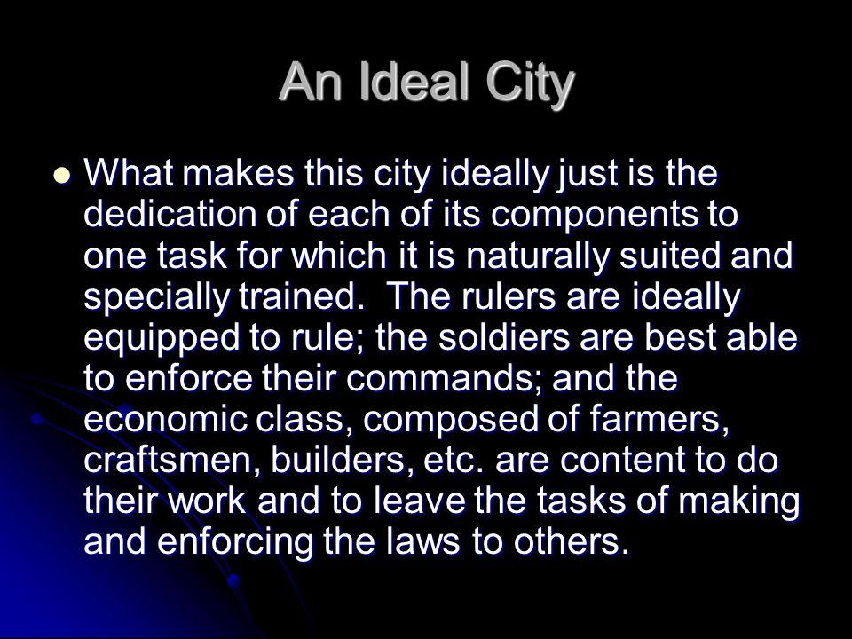 An Ideal City