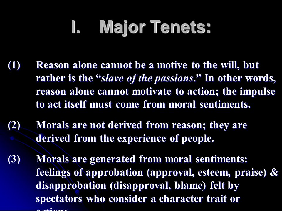 I. Major Tenets: