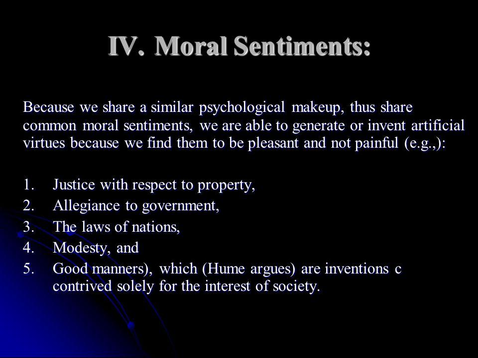 IV. Moral Sentiments: