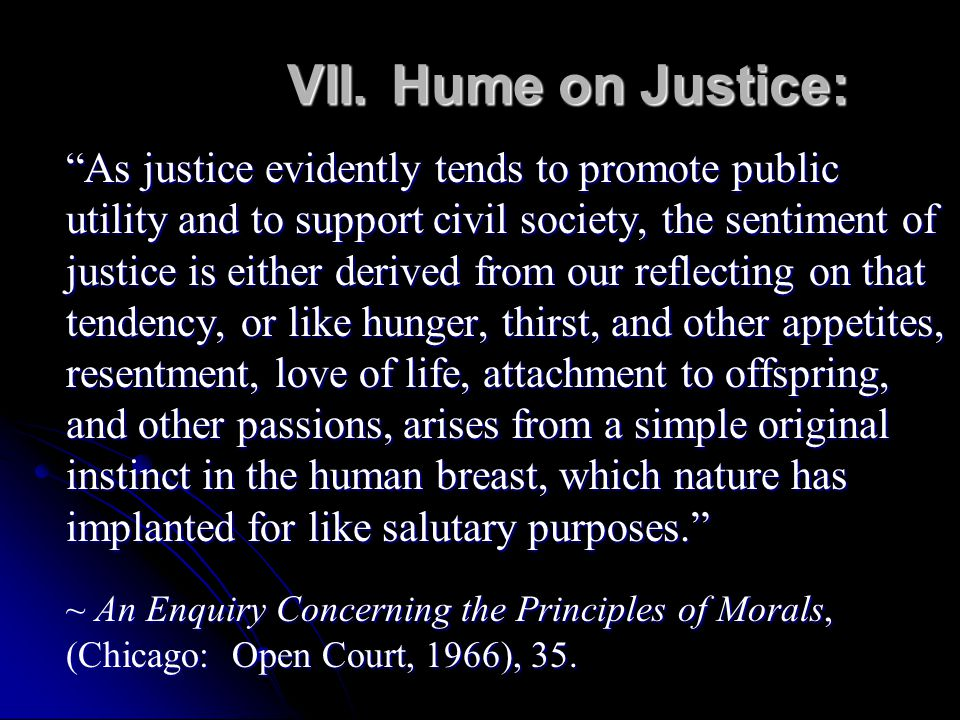 VII. Hume on Justice: