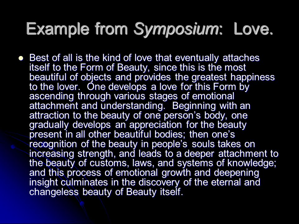 Example from Symposium: Love.