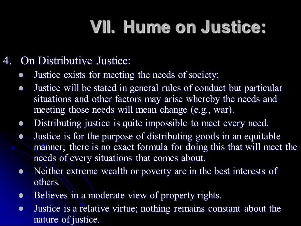 VII. Hume on Justice: 4. On Distributive Justice: