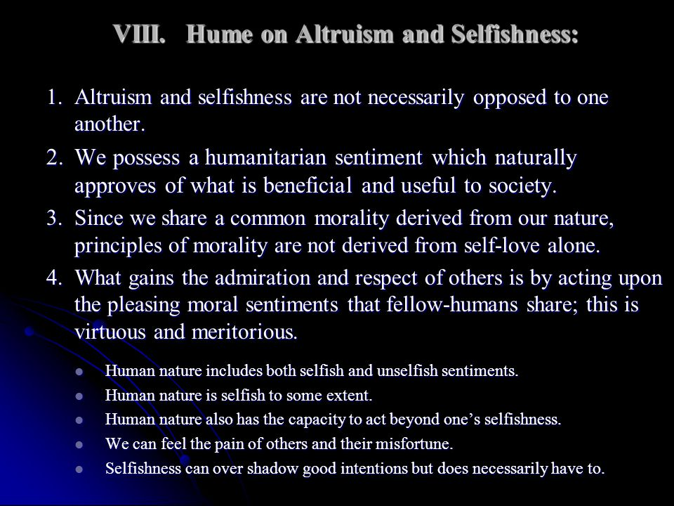 VIII. Hume on Altruism and Selfishness:
