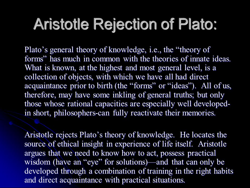 Aristotle Rejection of Plato: