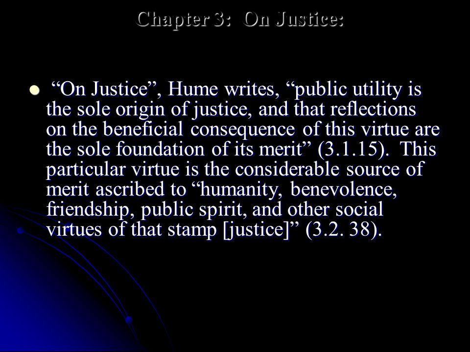 Chapter 3: On Justice: