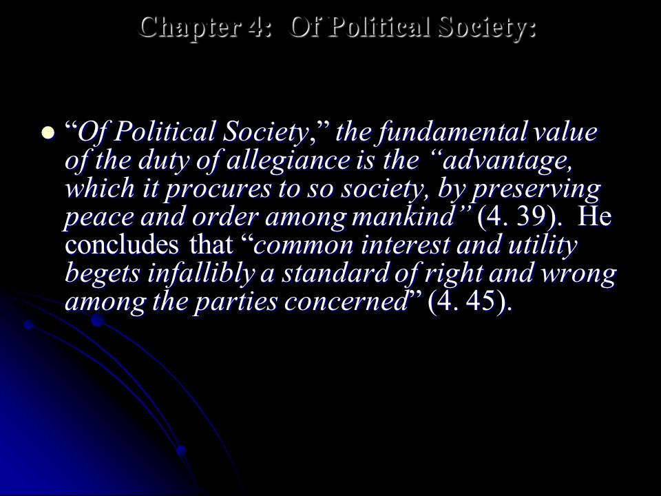 Chapter 4: Of Political Society: