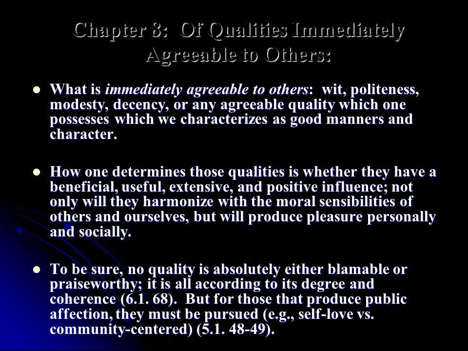 Chapter 8: Of Qualities Immediately Agreeable to Others: