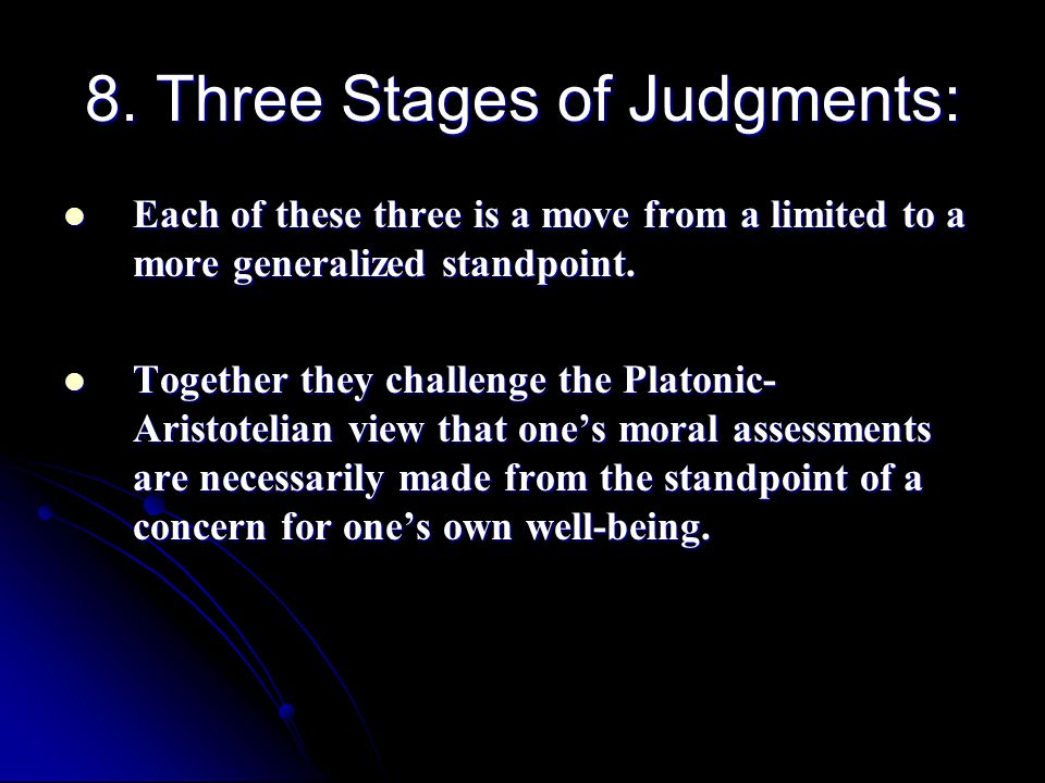 8. Three Stages of Judgments: