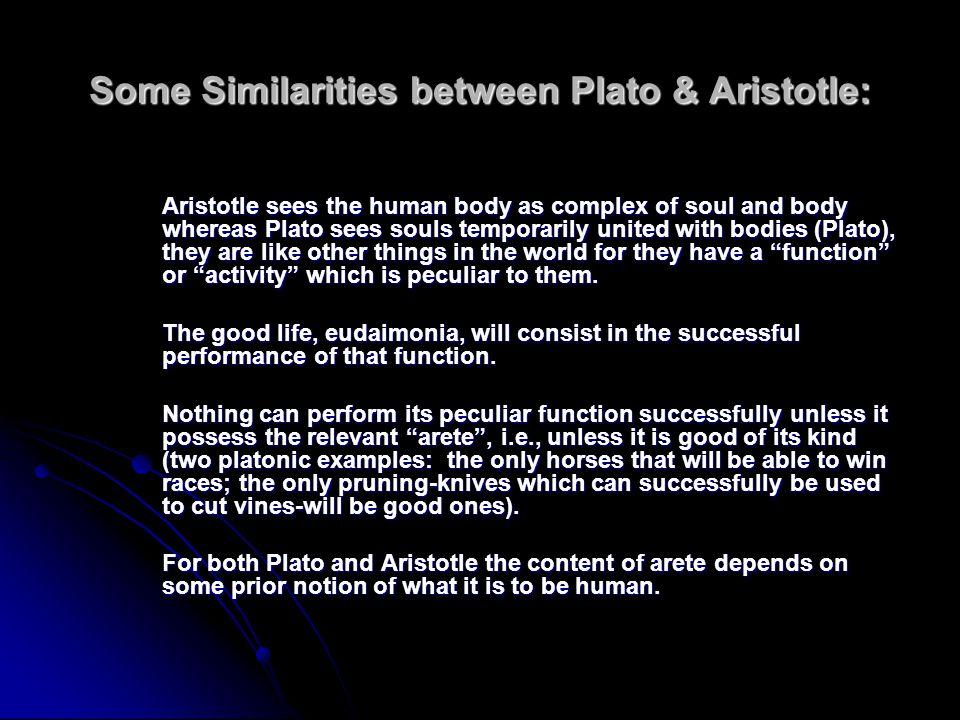 Some Similarities between Plato & Aristotle:
