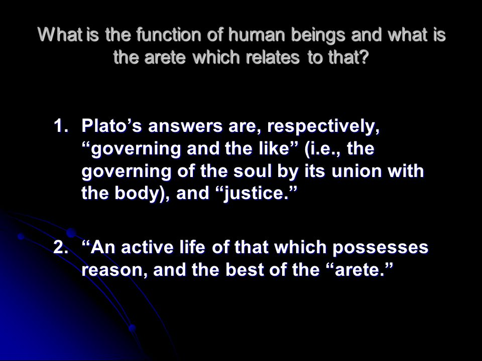 What is the function of human beings and what is the arete which relates to that