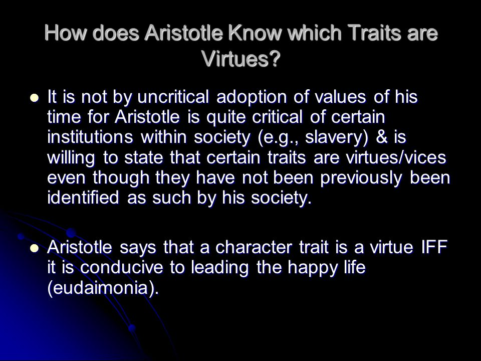 How does Aristotle Know which Traits are Virtues