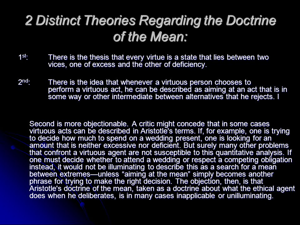 2 Distinct Theories Regarding the Doctrine of the Mean: