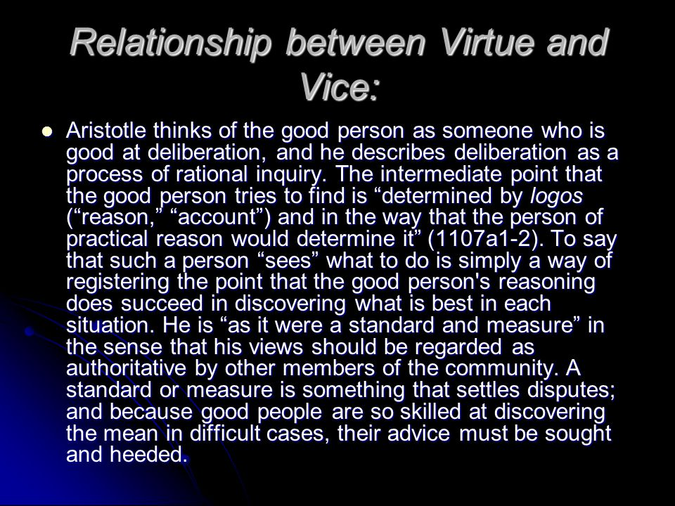 Relationship between Virtue and Vice: