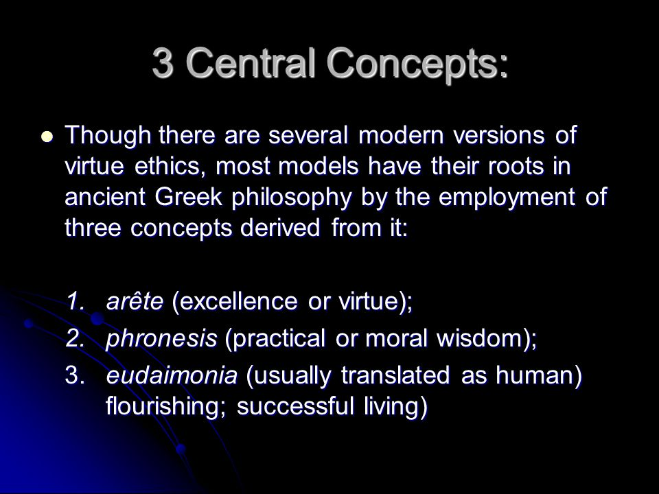 3 Central Concepts: