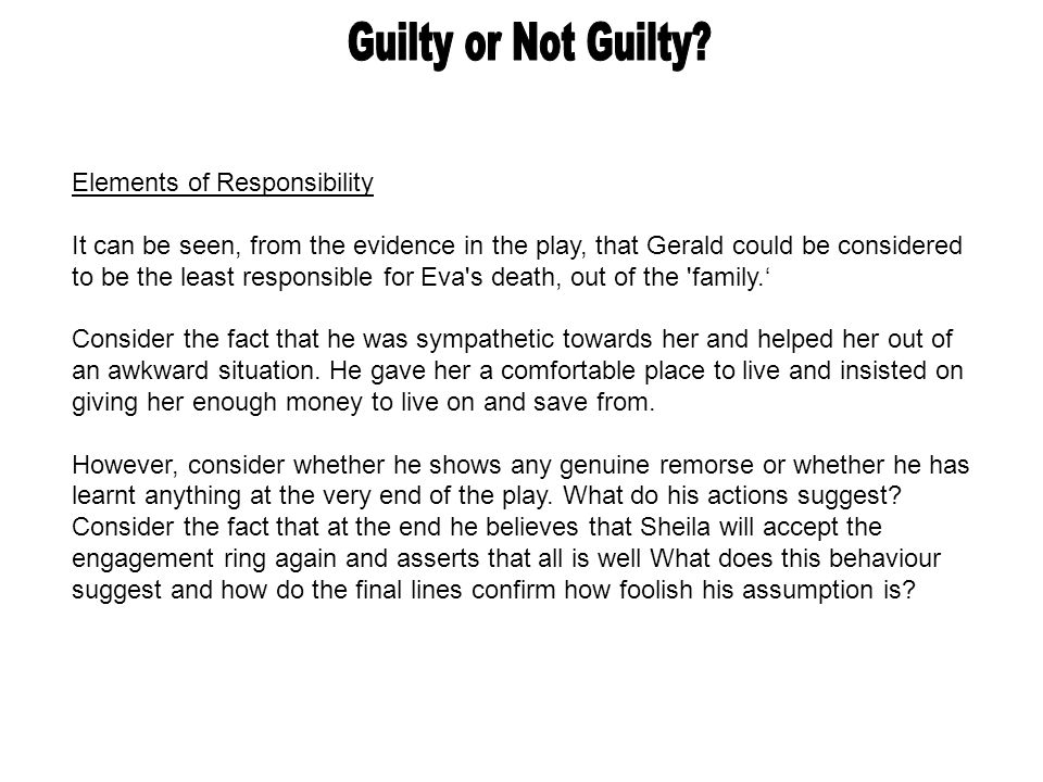 Guilty or Not Guilty Elements of Responsibility