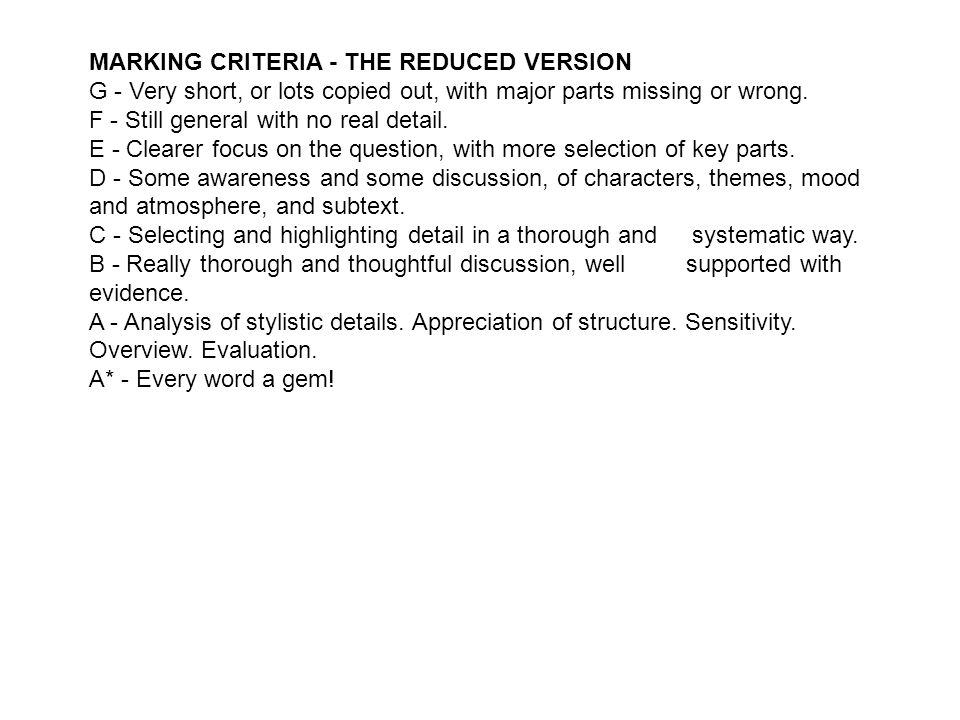 MARKING CRITERIA - THE REDUCED VERSION