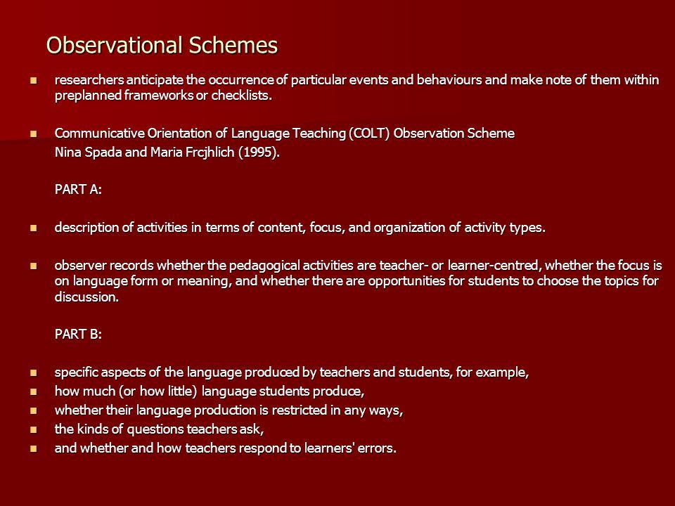 Observational Schemes
