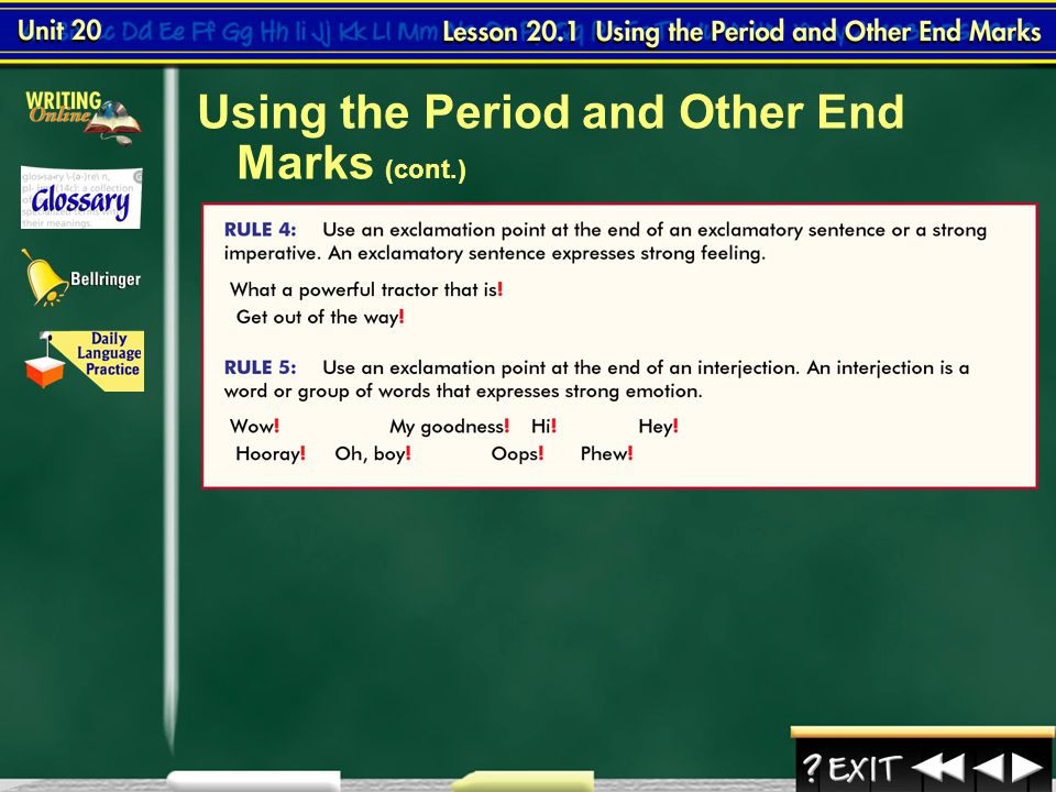 Using the Period and Other End Marks (cont.)