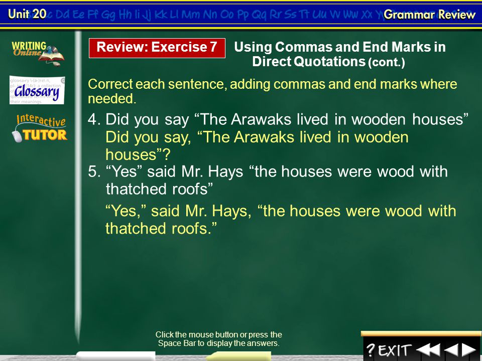 Click the mouse button or press the Space Bar to display the answers.