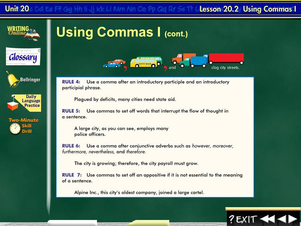 Using Commas I (cont.) Lesson 2-4