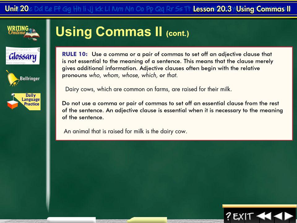 Using Commas II (cont.) Lesson 3-4