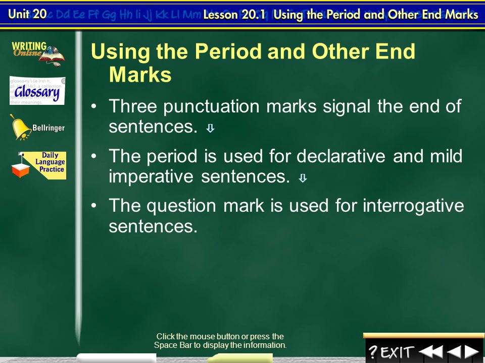 Using the Period and Other End Marks